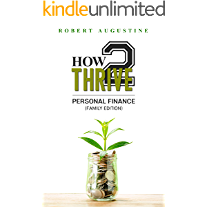How2Thrive In Personal Finance: Family Edition