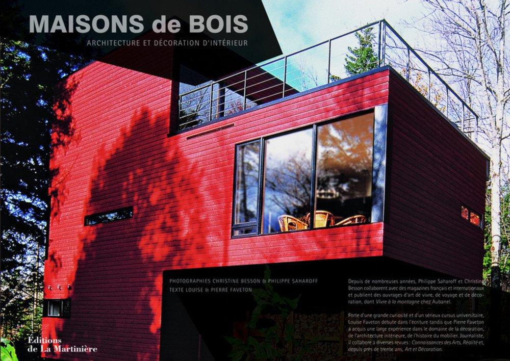 maisons de bois ; architecture et décoration d\'intérieur ...