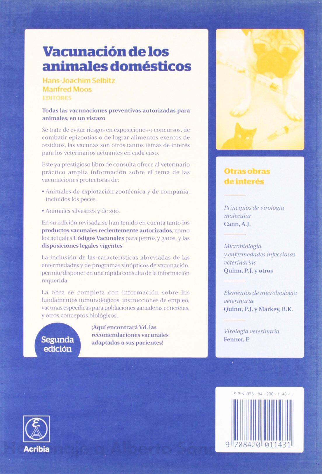 Vacunación de los animales domésticos: Manfred Moos, Hans-Joachm Selbitz: 9788420011431: Amazon.com: Books
