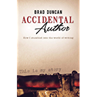 Accidental Author: How I stumbled into the world of writing