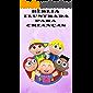 BÍBLIA ILUSTRADA PARA CRIANÇAS: A Bíblia das crianças