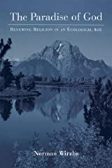 The Paradise of God: Renewing Religion in an Ecological Age Paperback