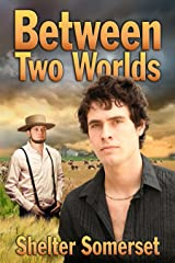 Between Two Worlds Kindle Edition