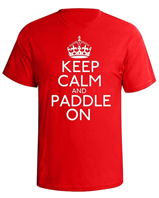 Keep calm and paddle on Mens Camiseta Para Hombre kayak canoe gift t shirt xx-large Red shirt whit...: Amazon.es: Ropa y accesorios