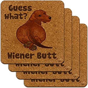 Guess What Wiener Dog Butt Dachshund Funny Low Profile Novelty Cork Coaster Set
