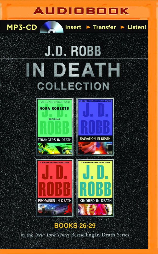 Download J. D. Robb In Death Collection Books 26-29: Strangers in Death, Salvation in Death, Promises in Death, Kindred in Death (In Death Series) pdf epub