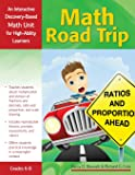 Math Road Trip: An Interactive Discovery-Based Mathematics Unit for High-Ability Learners (Interactive Discovery-Based Units for High-Ability Learners)