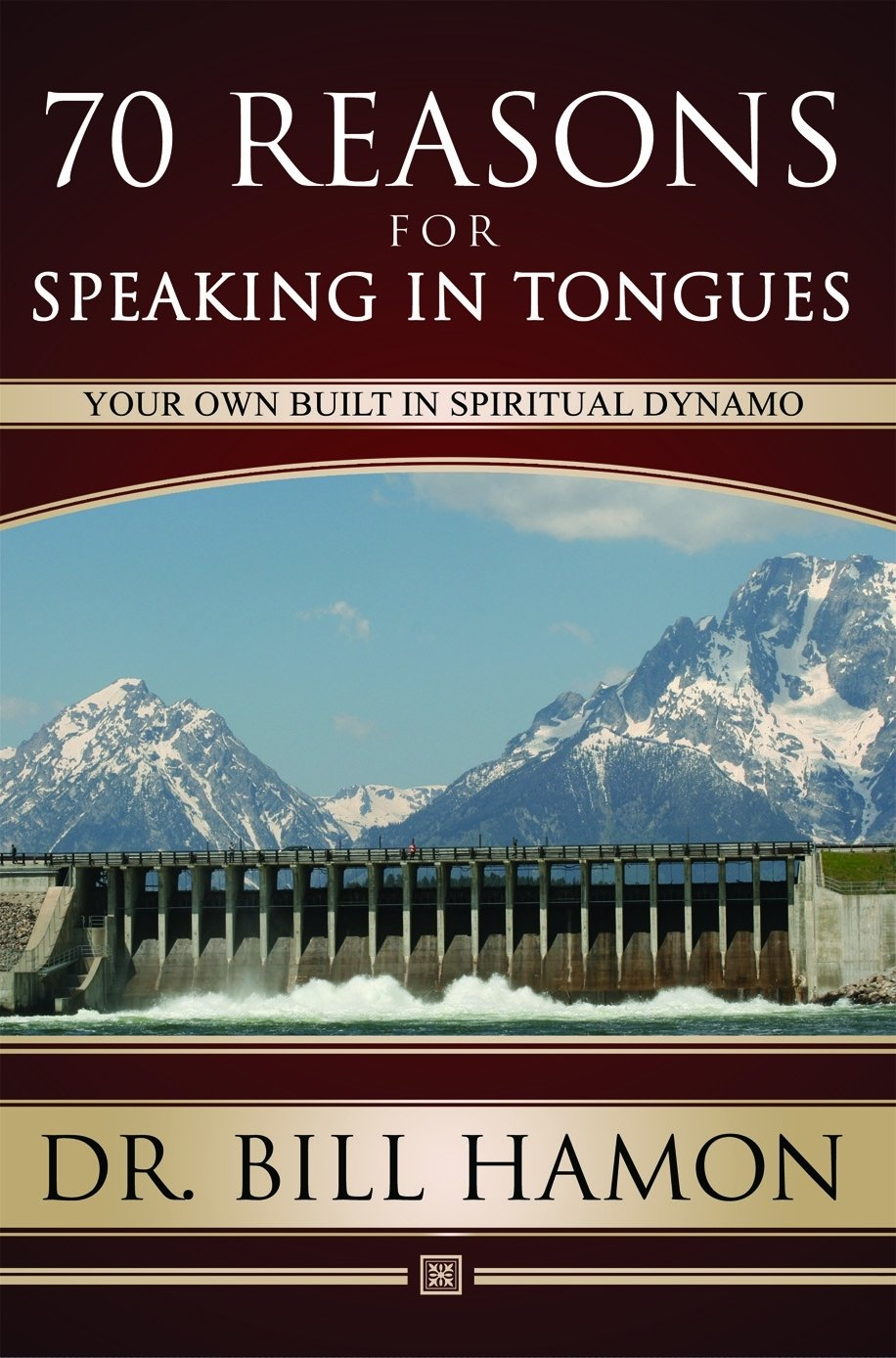 70 Reasons For Speaking In Tongues: Your Own Built In Spiritual