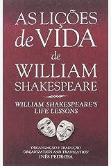 As Lições de Vida de William Shakespeare William Shakespeare's Life Lessons (Bilingue Edition) Paperback