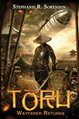 Toru: Wayfarer Returns (Sakura Steam Series) (Volume 1) Paperback