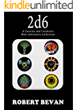 2d6 (Caverns and Creatures)