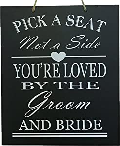 JennyGems Wedding Signs - Wedding Decor Sign Pick A Seat Not A Side You're Loved by The Groom And Bride - Wedding Reception & Ceremony Decoration Chalk Style Sign - Wedding Directional Decoration