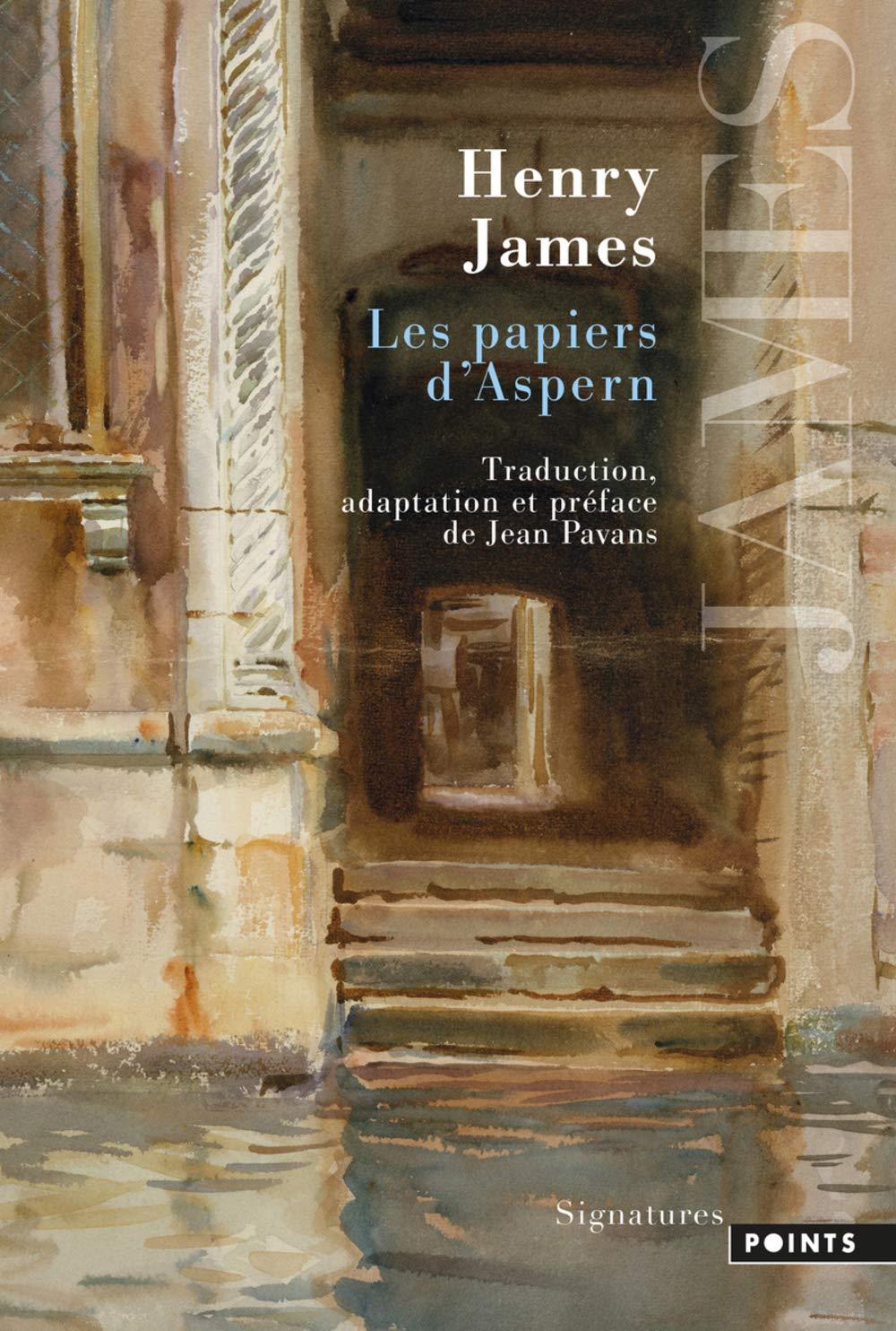 Amazon.fr - Les papiers d'Aspern - James, Henry, Pavans, Jean - Livres
