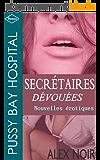 Secrétaires dévouées (Pussy Bay)