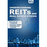 Understanding REITs and Real Estate Stocks: Overview of companies, business models, industries and countries (English Edition
