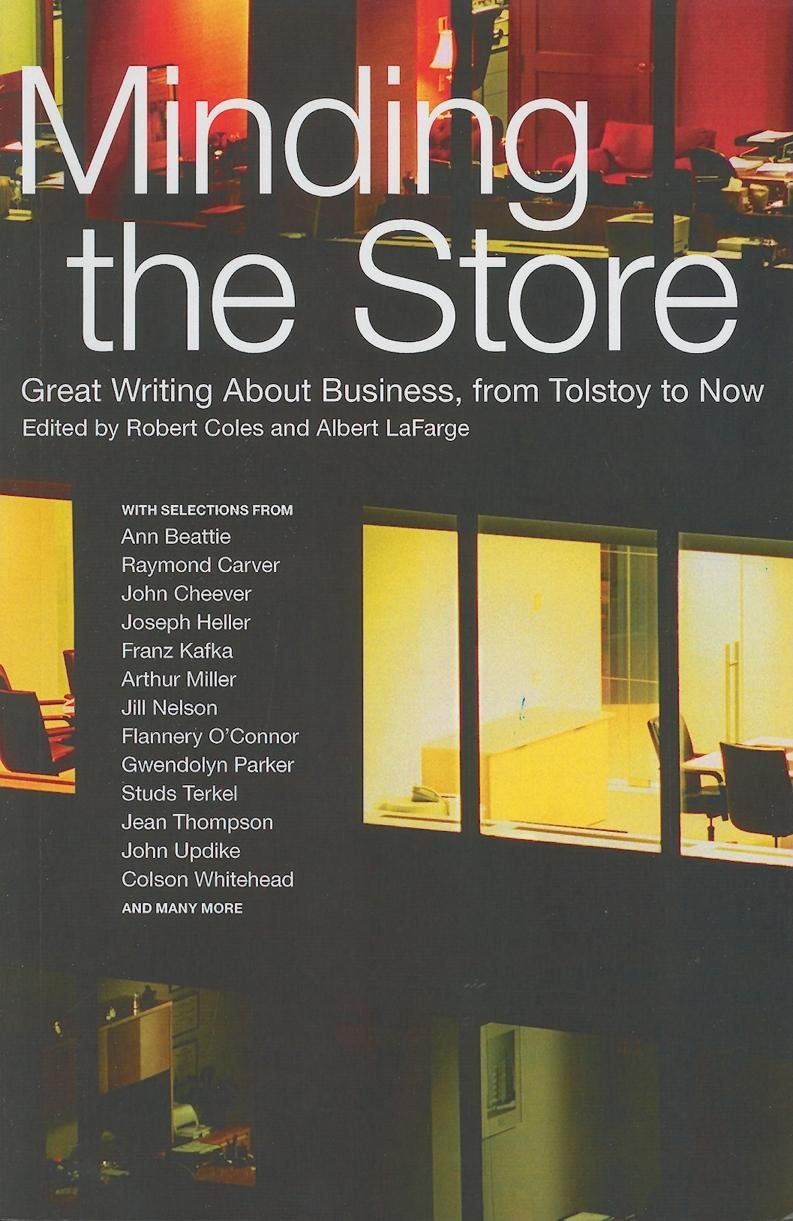 Download Minding the Store: Great Writing About Business, from Tolstoy to Now ebook