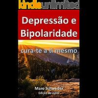 DEPRESSÃO E BIPOLARIDADE: Cura-te a ti mesmo
