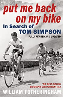 Put Me Back on My Bike  In Search of Tom Simpson (Yellow Jersey Cycling 0939f17a9