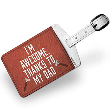 Amazon com | Luggage Tag I'm Awesome, Thanks to My Dad Father's Day