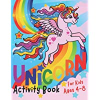 Unicorn Activity Book for Kids ages 4-8: A children's coloring book and activity pages for 4-8 year old kids. For home…