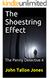 The Shoestring Effect: The Penny Detective 4 (The Penny Detective Series)
