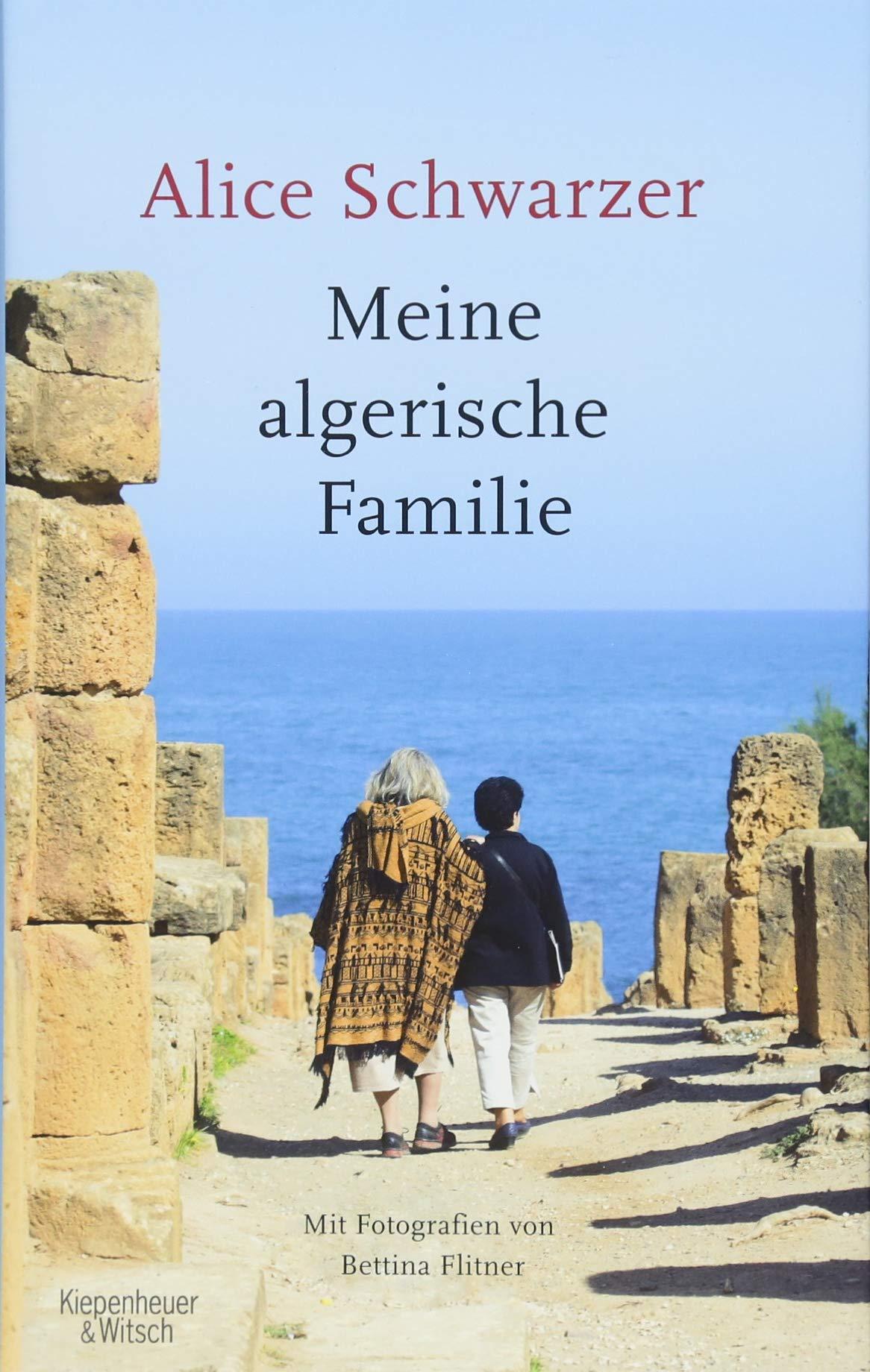 Meine Algerische Familie  Mit Fotografien Von Bettina Flitner