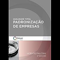 Qualidade total-Padronização de empresas (Portuguese Edition)