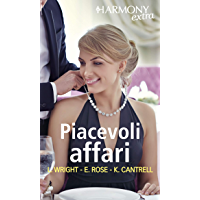 Piacevoli affari: Dolci affari   Conquista interessata   Nozze d'affari (Italian Edition)