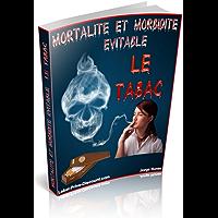 Mortalité et morbidité évitable : le Tabac