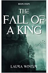 The Fall of a King (Warrior Series Book 4) Kindle Edition