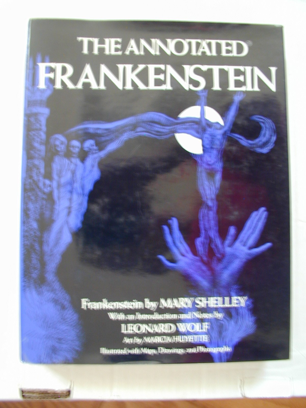 The Annotated Frankenstein: Mary Shelley, Marcia Huyette, Leonard Wolf:  9780517530719: Amazon.com: Books