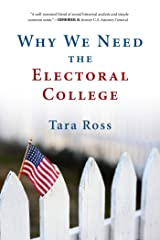Why We Need the Electoral College Paperback