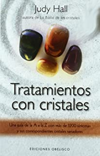 Tratamientos con cristales (Coleccion Salud y Vida Natural) (Spanish Edition)