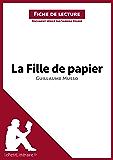 La Fille de papier de Guillaume Musso (Fiche de lecture): Résumé complet et analyse détaillée de l'oeuvre
