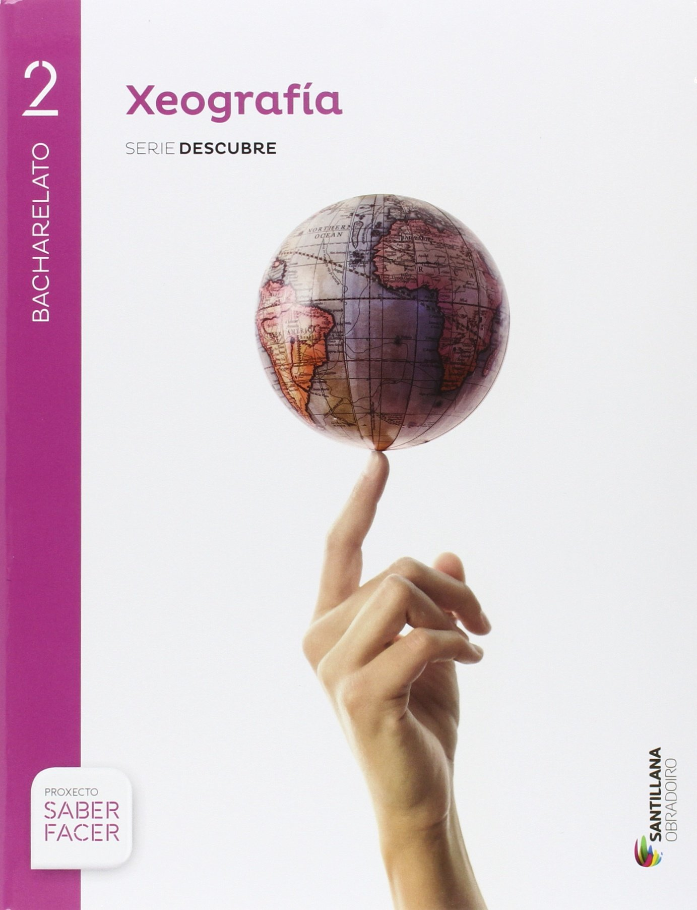 GEOGRAFÍA 2BCH + CUADERNO EVA SANTILLANA OBRADOIRO - 9788499727028: Amazon.es: Aa.Vv.: Libros