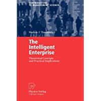 The Intelligent Enterprise: Theoretical Concepts and Practical Implications