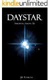 DayStar:  Immortals Among Us (The Delphi Countdown trilogy Book 1)