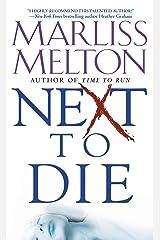 Next to Die (Navy Seal Team Twelve Book 4) Kindle Edition