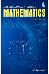 Senior Secondary School Mathematics for Class 11 Kindle Edition