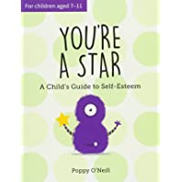 You're a Star: A Childs Guide to Self-Esteem