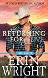 Returning for Love: A Western Romance Novel (Long Valley Romance) (Volume 4)
