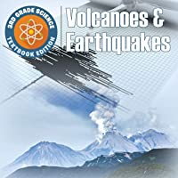 3rd Grade Science: Volcanoes & Earthquakes | Textbook