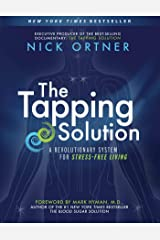 The Tapping Solution: A Revolutionary System for Stress-Free Living Paperback