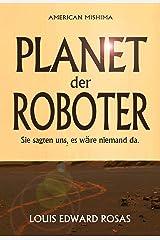 Planet der Roboter (Die Kontakt Chroniken 1) (German Edition) Kindle Edition