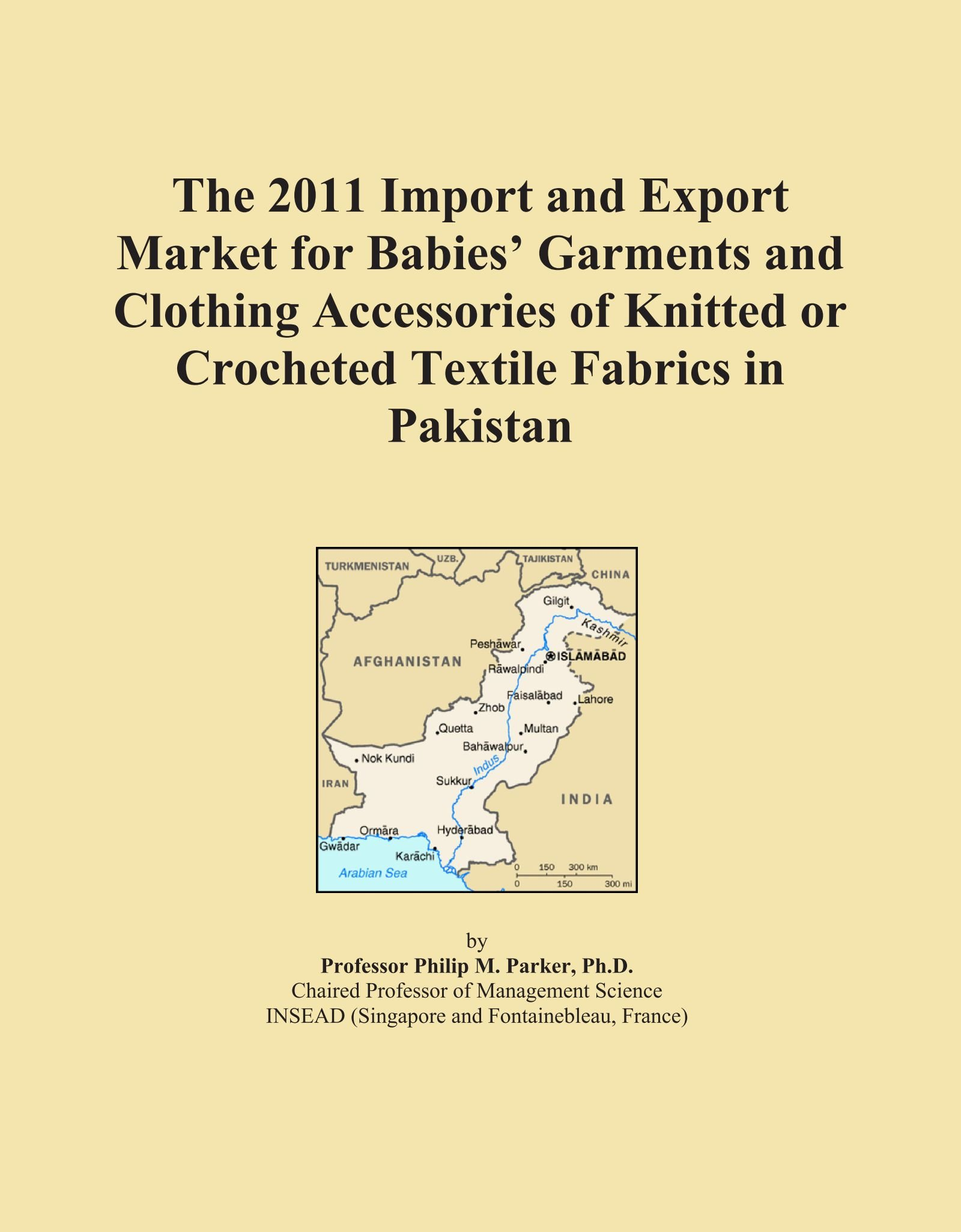 Download The 2011 Import and Export Market for Babies' Garments and Clothing Accessories of Knitted or Crocheted Textile Fabrics in Pakistan pdf