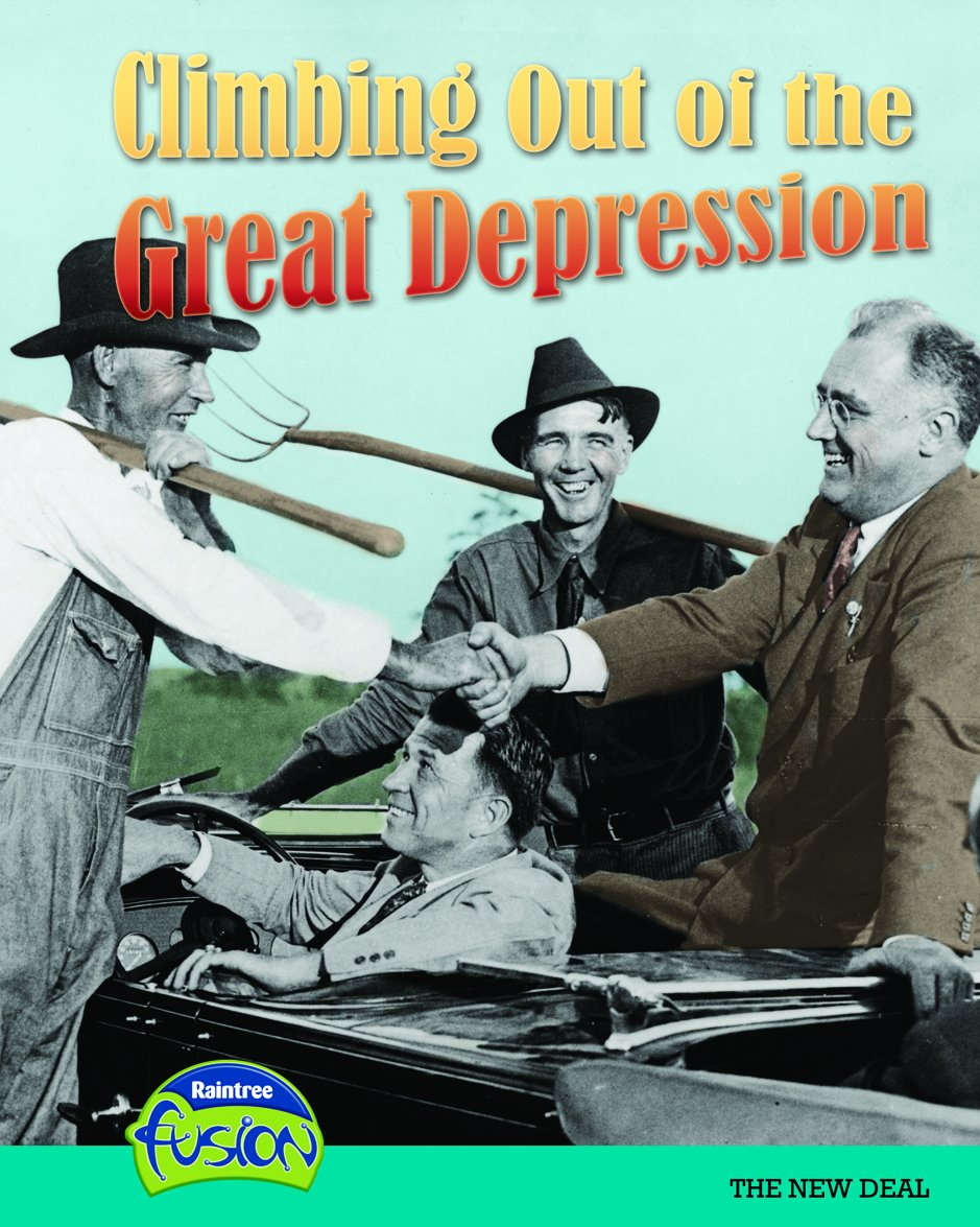 Read Online Climbing Out of the Great Depression: The New Deal (American History Through Primary Sources) ebook