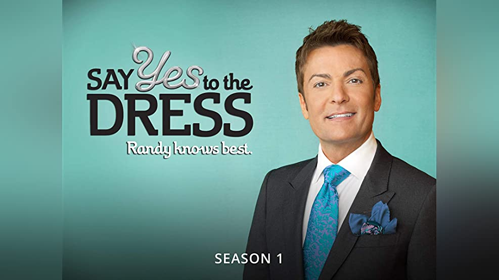 Say Yes to the Dress: Randy Knows Best - Season 1