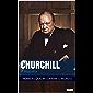Winston Churchill: A Biografia (Homens que Mudaram o Mundo)