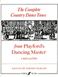 The Complete Country Dance Tunes: From Playford's Dancing Master (1651-ca.1728)