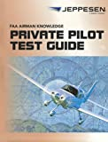 Jeppesen Private Pilot FAA Airmen Knowledge Test Guide - 10001387